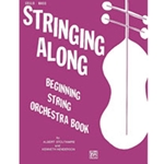 Stringing Along: Beginning String Orchestra Book